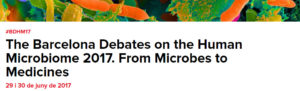 The Barcelona Debates on the Human Microbiome 2017: From Microbes to Medicines